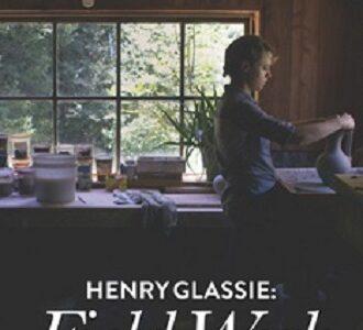 Henry Glassie: Saha Çalışması – Film Haberleri |  Film-News.co.uk